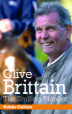 Clive Brittain: The Smiling Pioneer