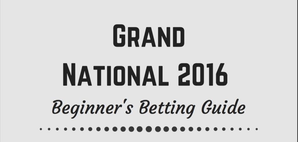 Grand National Beginner's Betting Guide