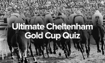 Cheltenham Festival Gold Cup Quiz