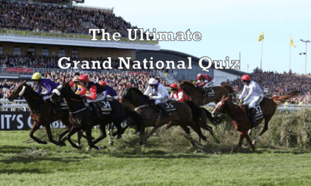 The Ultimate Grand National Quiz