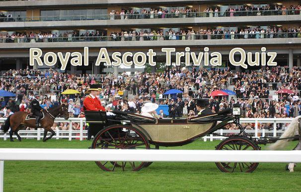 Royal Ascot Quiz