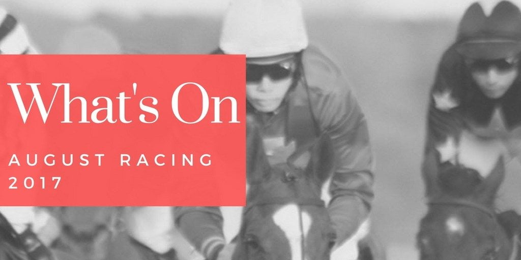 What's On Racing in August