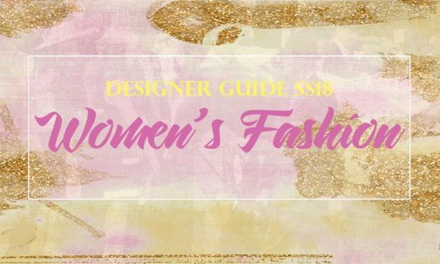 DESIGNER GUIDE SS18: Five To Follow – Inspirational Women's Fashion