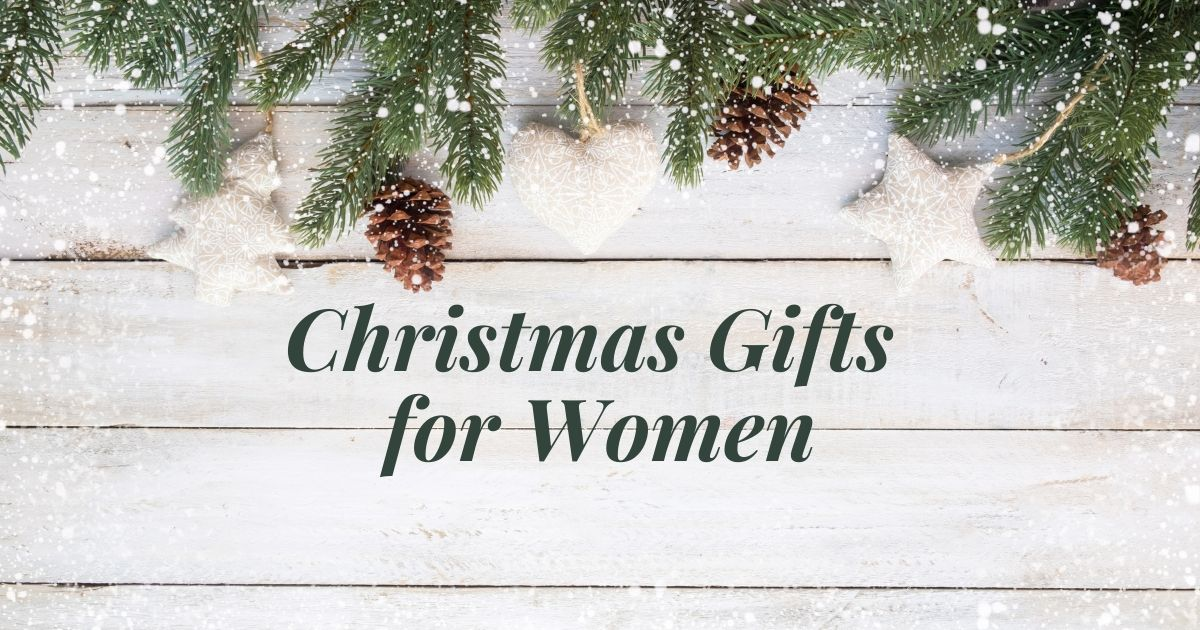 Christmas 2019: Gifts for Women