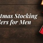 Christmas 2019: Stocking Fillers for Men